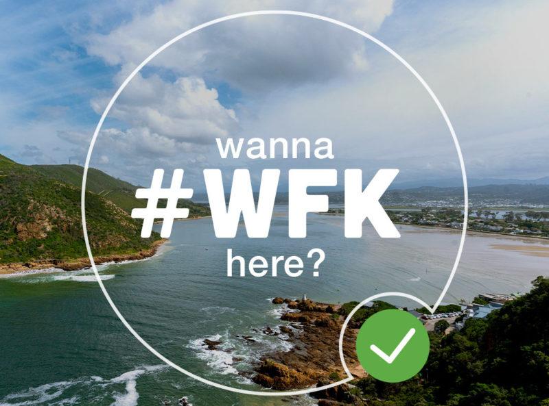 #wfk knysna? we say why not!?